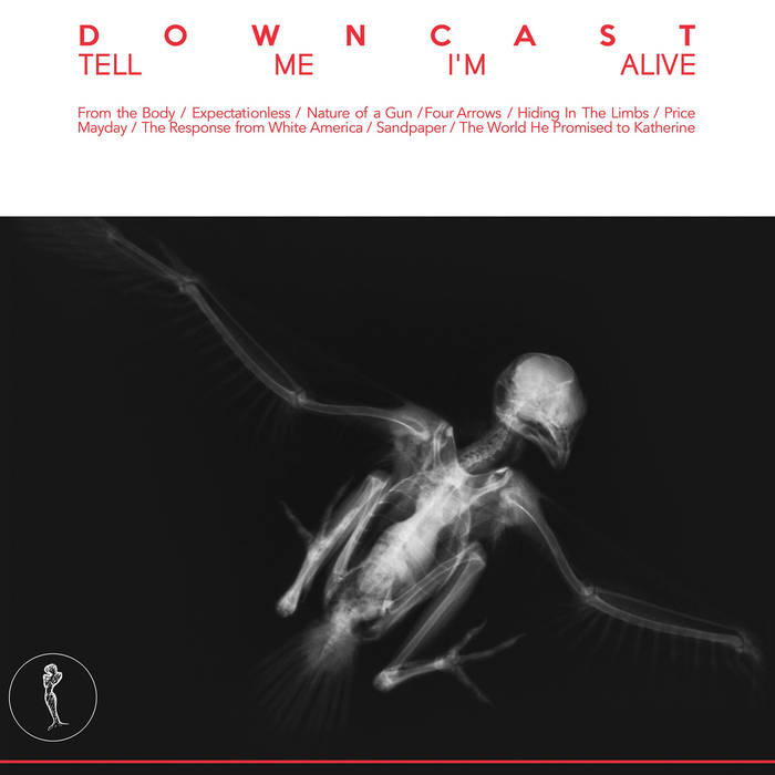 Downcast – Tell Me I'm Alive – New LP