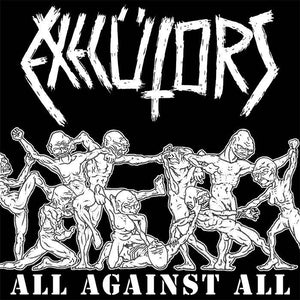 Execütors ‎– All Against All – New LP
