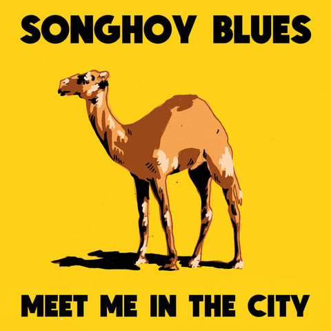 "Songhoy Blues – Meet Me In the City 12"" EP – New LP"
