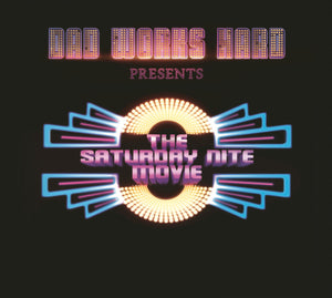 Dad Works Hard – Presents the Saturday Nite Movie – New CD