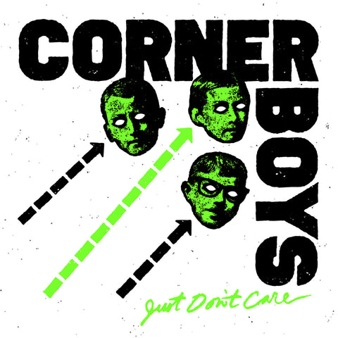 Corner Boys - Just Don't Care - 7""