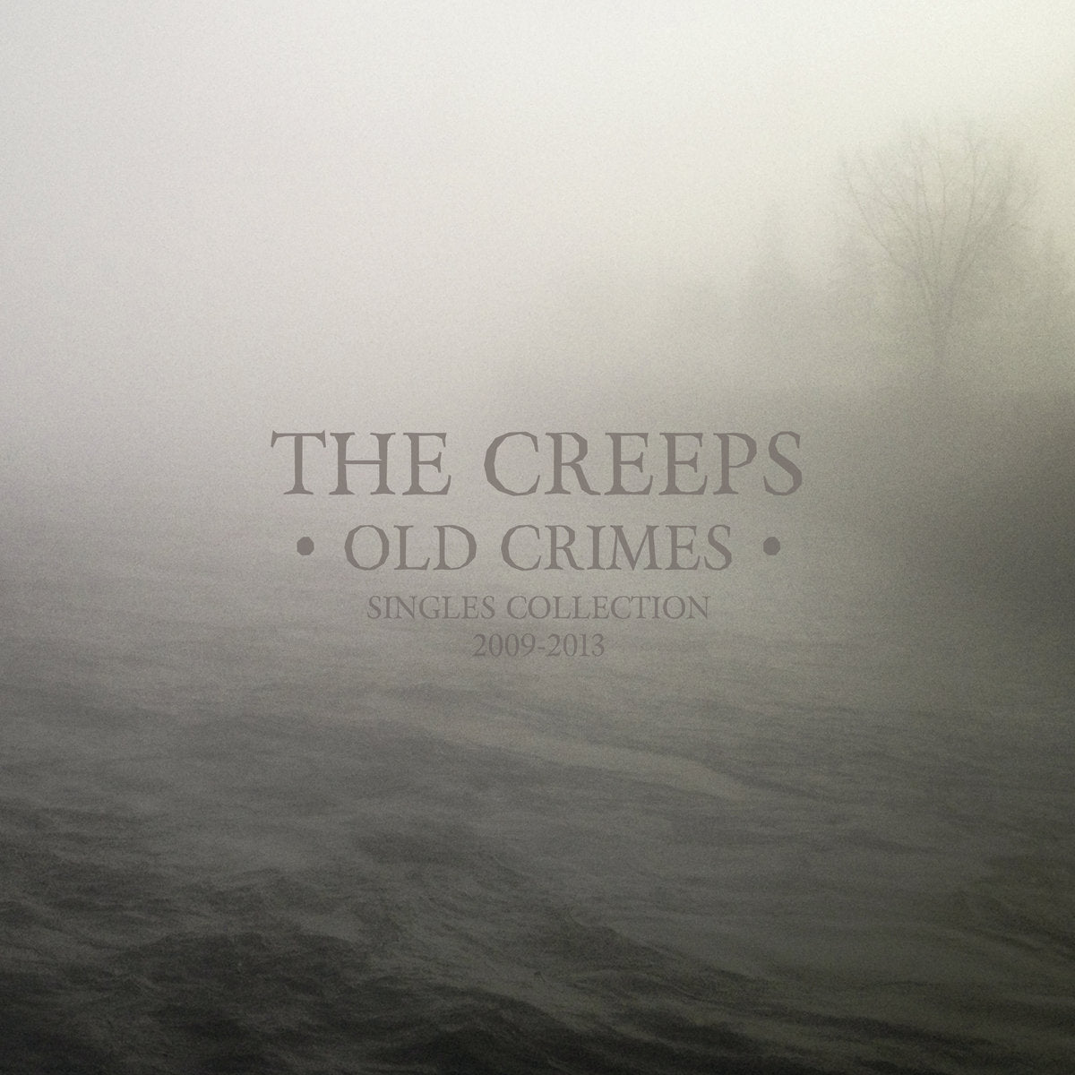 Creeps, The - Old Crimes Singles Collection 2009-2013 - LP