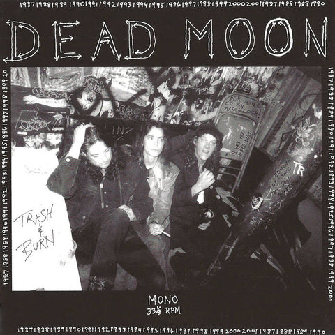 Dead Moon - Trash and Burn - New LP