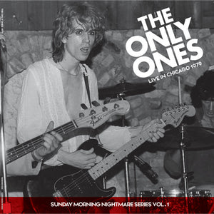 Only Ones, The – Live in Chicago 1979 – New LP