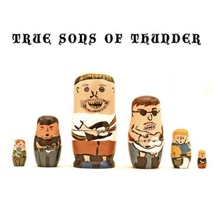 True Sons of Thunder – It Was Then That I Was Carrying You – New LP
