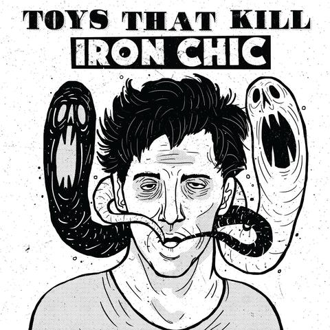 Toys That Kill / Iron Chic - Split - LP