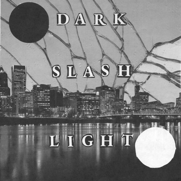 Dark/Light - Dark Slash Light [COLOR VINYL] - New 7""