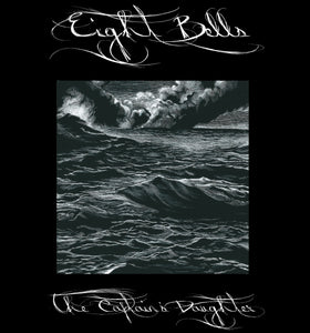 Eight Bells - The Captain's Daughter - LP