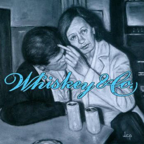 Whiskey & Co. – Leaving the Nightlife – Used LP
