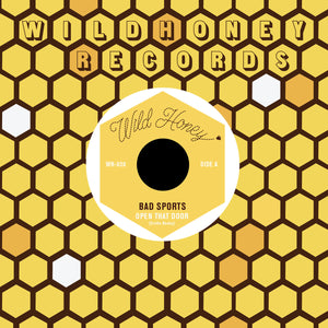 "Bad Sports - Open That Door / Maybe Not - 7"" [Import]"
