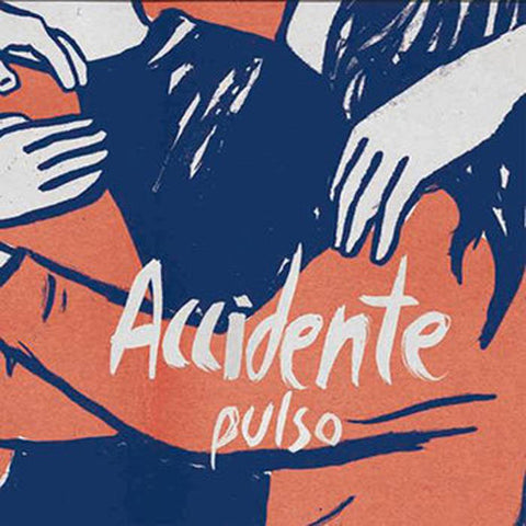 Accidente - Pulso - New LP