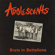 Adolescents - Brats In Battalions LP