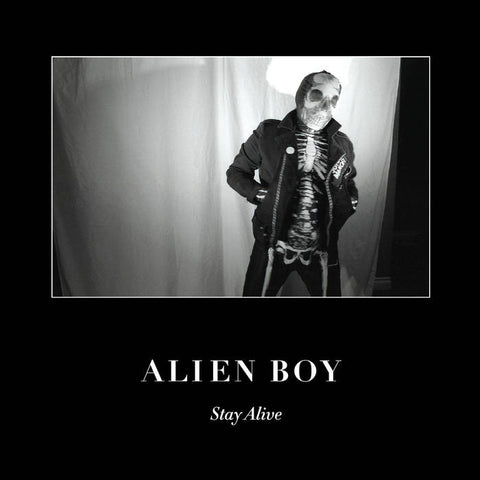 Alien Boy - Stay Alive 7""
