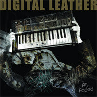 Digital Leather - All Faded US VERSION LP