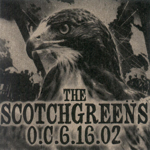 The Scotchgreens - O.C.6.16.02: Live New CD