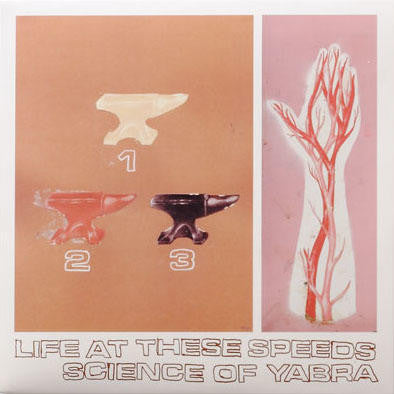 Life at these speeds / Science of Yabra - Split - New LP