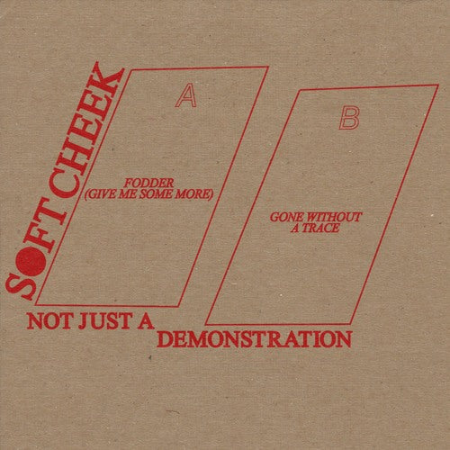 Soft Cheek - Not Just a Demonstration - 7""
