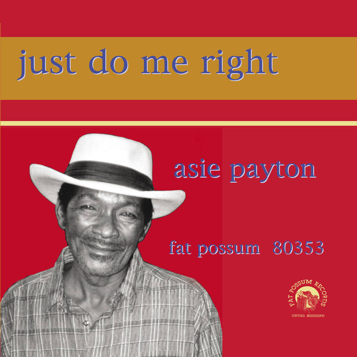 Payton, Asie – Just Do Me Right - New LP