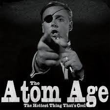 Atom Age - The Hottest Thing That's Cool LP