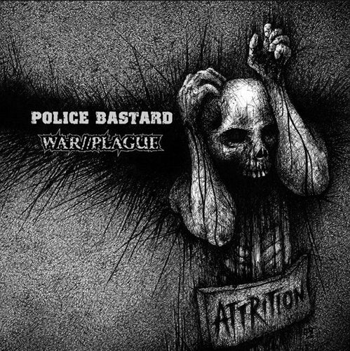 Police Bastard / War//Plague ‎– Attrition - LP