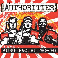 Authorities - Kung Pao Au Go Go LP