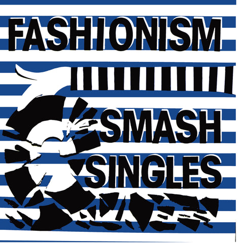 Fashionism - Smash Singles - LP [IMPORT]