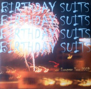 Birthday Suits - European Tour 7""