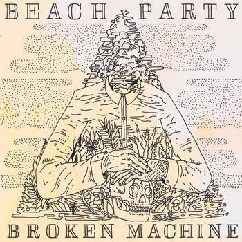 Beach Party - Broken Machine LP