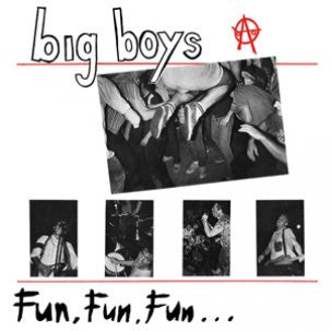 "Big Boys - Fun Fun Fun 12"" – Used LP"