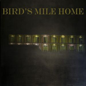 Bird's Mile Home - s/t - New LP