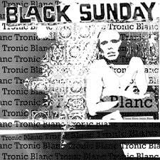Black Sunday - Tronic Blanc CD
