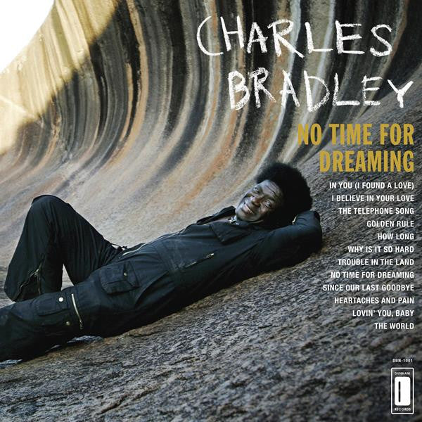 Bradley, Charles - No Time For Dreaming - LP