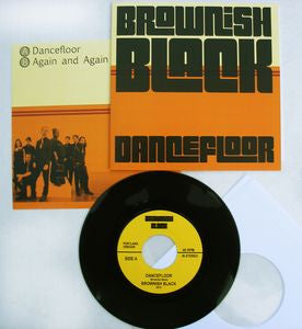Brownish Black - Dancefloor 7""