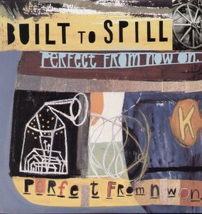 Built To Spill - Perfect From Now On dbl LP