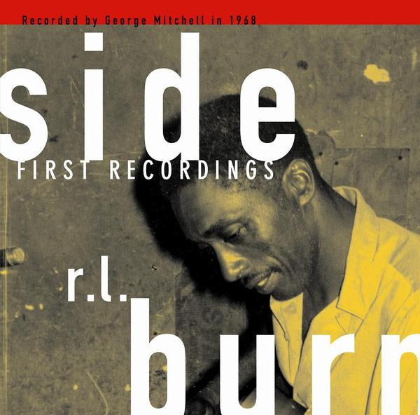 Burnside, R. L. – First Recordings – New LP