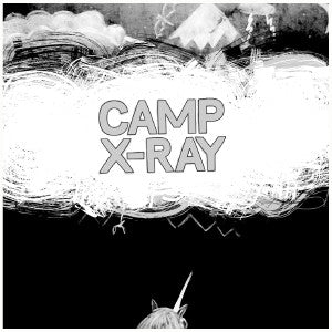 Camp X Ray - s/t 7""