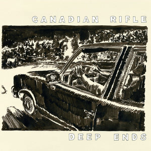 Canadian Rifle - Deep Ends LP