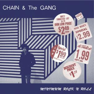 Chain & The Gang - Minimum Rock N' Roll LP