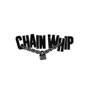 Chain Whip - s/t - New 7""