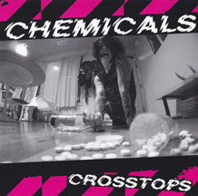 Chemicals, The - Crosstops 7""