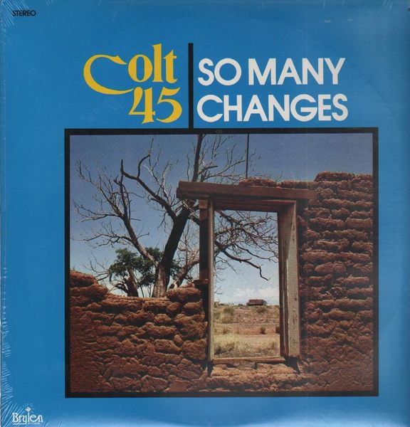 Colt 45 – So Many Changes - Used LP