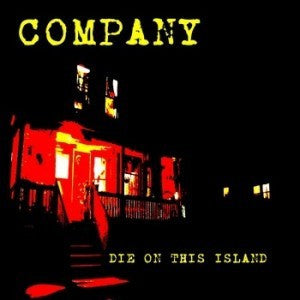 Company - Die On This Island 12""