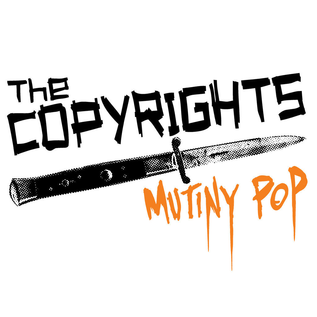 Copyrights - Mutiny Pop LP