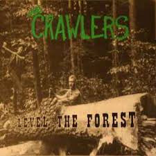 Crawlers, The - Level The Forest LP