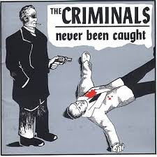 Criminals, The - Never Been Caught LP