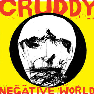 Cruddy - Negative World LP