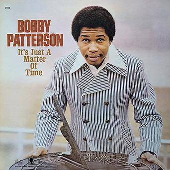 Patterson, Bobby – It's Just a Matter of Time – New LP