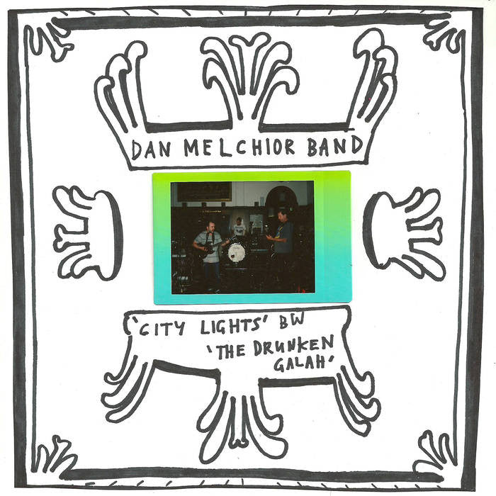 Dan Melchior Band - City Lights 7""