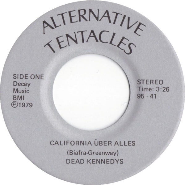 "Dead Kennedys - ""California Über Alles"" / ""The Man With the Dogs"" - Used 7"""