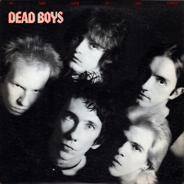 Dead Boys - We Have Come For Your Children - Used LP